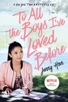 To All the Boys I've Loved Before Cover Image