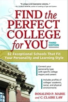 Find the Perfect College for You: 82 Exceptional Schools That Fit Your Personality and Learning…