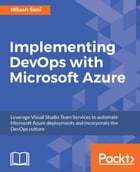 Implementing DevOps with Microsoft Azure by Mitesh Soni