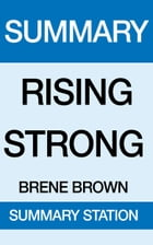 Rising Strong Summary by Summary Station