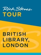 Rick Steves Tour: British Library, London by Rick Steves