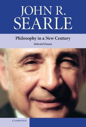 Philosophy in a New Century Selected Essays