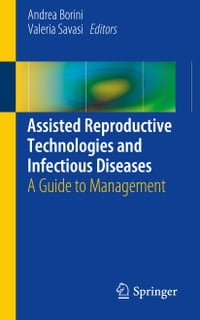 Assisted Reproductive Technologies and Infectious Diseases: A Guide to Management