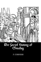 Social History Of Chivalry