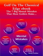 The Seven Big Mental Mistakes That Most Golfers Make