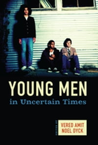 Young Men in Uncertain Times