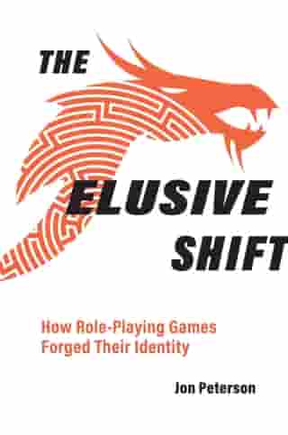 The Elusive Shift: How Role-Playing Games Forged Their Identity