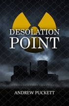 Desolation Point by Andrew Puckett