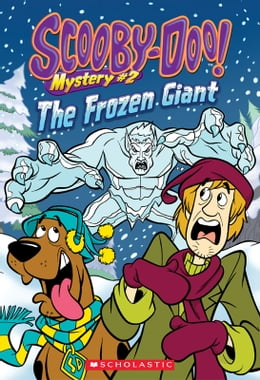 Book Scooby-Doo Mystery #2: The Frozen Giant by Kate Howard