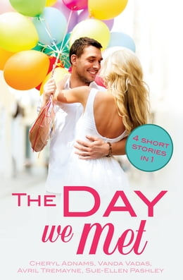 Book The Day We Met: Four short meet cute love stories by Cheryl Adnams
