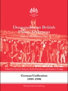 German Unification 1989-90: Documents on British Policy Overseas, Series III, Volume VII