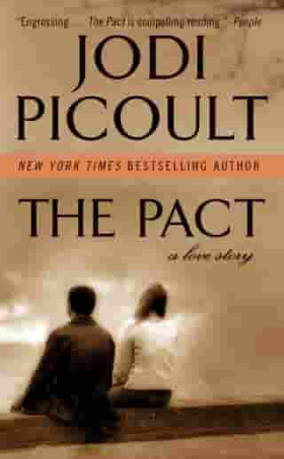 The Pact: A Love Story by Jodi Picoult