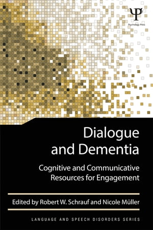 Dialogue and Dementia Cognitive and Communicative Resources for Engagement