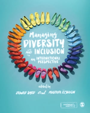 Managing Diversity and Inclusion: An International Perspective