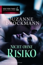 Nicht ohne Risiko: Romantic Suspense by Suzanne Brockmann