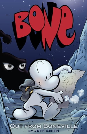 Bone: Out From Boneville by Jeff Smith