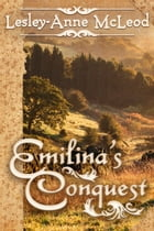 Emilina's Conquest by McLeod,Lesley-Anne
