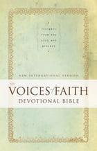 NIV, Voices of Faith Devotional Bible, eBook: Insights from the Past and Present by Zondervan