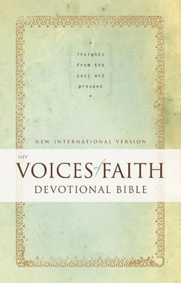 Book NIV, Voices of Faith Devotional Bible, eBook: Insights from the Past and Present by Zondervan