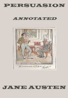 Persuasion (Annotated) by Jane Austen