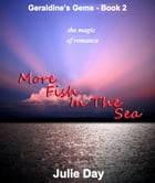 More Fish in the Sea by Julie Day