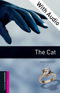The Cat - With Audio Starter Level Oxford Bookworms Library