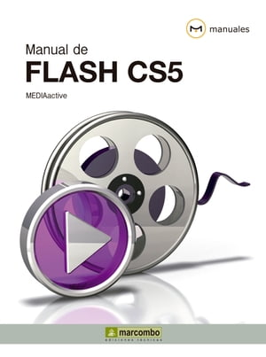 Manual de Flash CS5 by MEDIAactive