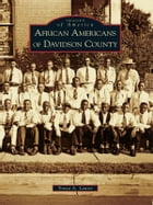 African Americans of Davidson County by Tonya A. Lanier