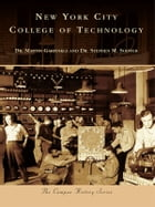 New York City College of Technology by Dr. Martin Garfinkle