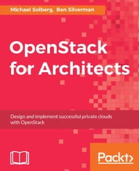 OpenStack for Architects