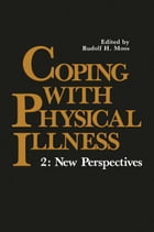 Coping with Physical Illness: 2: New Perspectives