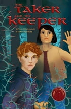 The Taker and the Keeper by Wim Coleman