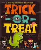 Trick-or-Treat: A Happy Haunter's Halloween (with audio recording)