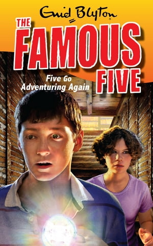 Famous Five 2: Five Go Adventuring Again Book 2