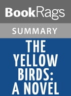 The Yellow Birds: A Novel by Kevin Powers l Summary & Study Guide by BookRags