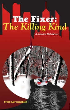 The Fixer: The Killing Kind
