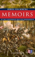9788026879831 - Heros von Borcke: Memoirs of the Confederate War for Independence (Volumes 1&2) - Kniha