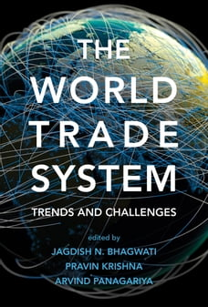 The World Trade System: Trends and Challenges