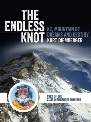 The Endless Knot K2 Mountain of Dreams and Destiny