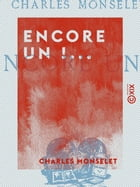 Encore un !... by Charles Monselet