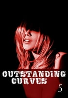 Outstanding Curves Volume 5 - A sexy photo book by Miranda Frost