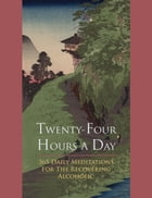Twenty-Four Hours A Day by Anonymous Anonymous