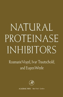 Book Natural Proteinase Inhibitors by Vogel, Rosmarie