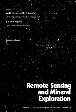 Remote Sensing and Mineral Exploration: Proceedings of a Workshop of the Twenty-Second Plenary Meeting of COSPAR,  Bangalore,  India,  29 May to 9 June 1