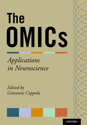The OMICs Applications in Neuroscience