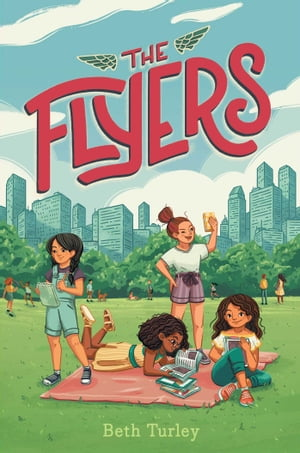 The Flyers by Beth Turley