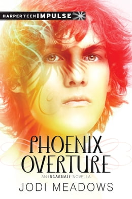 Book Phoenix Overture: A Novella by Jodi Meadows