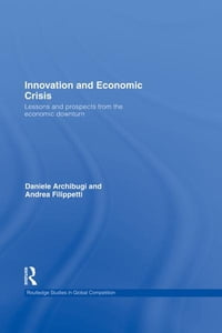 Innovation and Economic Crisis: Lessons and Prospects from the Economic Downturn
