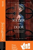 Soldier at the Door by Trish Mercer
