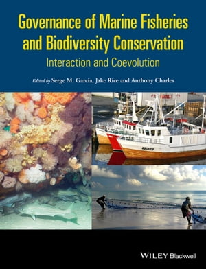 Governance of Marine Fisheries and Biodiversity Conservation Interaction and Co-evolution